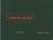 Wonder, Love, and Praise Leader's Edition: A Supplement to the Hymnal 1982 Cover Image