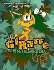 The Giraffe Who Got His Neck in a Knot Cover Image