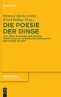 Die Poesie Der Dinge: Ziele Und Strategien Der Wissensvermittlung Im Lateinischen Lehrgedicht Der Frühen Neuzeit Cover Image