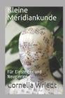 Kleine Meridiankunde: Für Einsteiger und Neugierige Cover Image