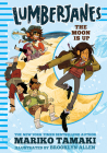 Lumberjanes: The Moon Is Up Cover Image