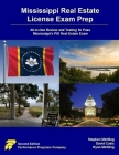 Mississippi Real Estate License Exam Prep: All-in-One Review and Testing to Pass Mississippi's PSI Real Estate Exam Cover Image