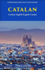 Catalan-English/ English-Catalan Practical Dictionary Cover Image