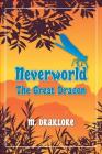 Neverworld: The Great Dragon Cover Image