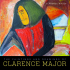 The Paintings and Drawings of Clarence Major Cover Image