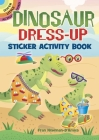 Dinosaur Dress-Up Sticker Activity Book (Dover Little Activity Books) Cover Image