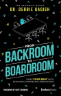 From Backroom to Boardroom: Earn Your Seat with Strategic Marketing Operations Cover Image