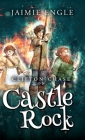 Clifton Chase on Castle Rock: Book Two in the Clifton Chase Adventure Series Cover Image