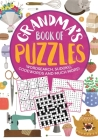 Grandma's Book of Puzzles: Crosswords, Sudoku, Wordsearch and Much More Cover Image