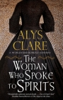 Woman Who Spoke to Spirits Cover Image