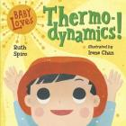 Baby Loves Thermodynamics! (Baby Loves Science #3) Cover Image