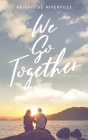 We Go Together Cover Image