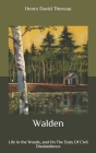 Walden: Life in the Woods, and On The Duty Of Civil Disobedience Cover Image