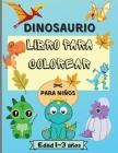 Libro para colorear de dinosaurios para niños de 1 a 3 años Cover Image