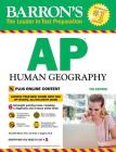Barron's AP Human Geography with Online Tests (Barron's Test Prep) Cover Image