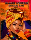 Black Women Coloring Book: Coloring Book for Adults Celebrating Black and Brown Afro American Queens For Stress Relief and Relaxation(Nasimuzzama Cover Image