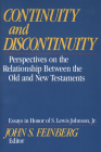 Continuity and Discontinuity: Perspectives on the Relationship Between the Old and New Testaments Cover Image