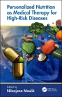 Personalized Nutrition as Medical Therapy for High-Risk Diseases Cover Image