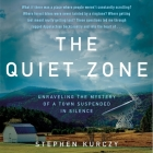 The Quiet Zone: Unraveling the Mystery of a Town Suspended in Silence Cover Image
