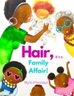 Hair, It's a Family Affair Cover Image