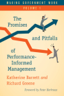 Making Government Work: The Promises and Pitfalls of Performance-Informed Management, Volume 1 Cover Image