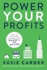 Power Your Profits: How to Take Your Business from $10,000 to $10,000,000 Cover Image