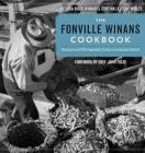 The Fonville Winans Cookbook: Recipes and Photographs from a Louisiana Artist Cover Image