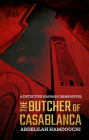 The Butcher of Casablanca: A Detective Hanash Crime Novel Cover Image