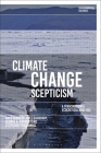 Climate Change Scepticism: A Transnational Ecocritical Analysis (Environmental Cultures) Cover Image