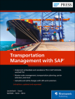 Transportation Management with SAP: Embedded and Standalone TM Cover Image