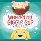 Where'd My Giggle Go? Cover Image
