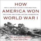 How America Won World War I Lib/E Cover Image