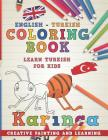 Coloring Book: English - Turkish I Learn Turkish for Kids I Creative Painting and Learning. (Learn Languages #15) Cover Image