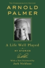 A Life Well Played: My Stories (Commemorative Edition) Cover Image