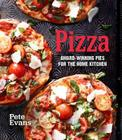 Pizza: Award-Winning Pies for the Home Kitchen Cover Image