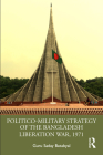 Politico-Military Strategy of the Bangladesh Liberation War, 1971 Cover Image