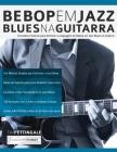 Bebop em Jazz Blues na Guitarra Cover Image