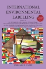 International Environmental Labelling Vol.6 Stationery: For All Wood & Stationery Industries (Wooden Products, Cardboard, Papers, Markers, Pens, NoteB Cover Image