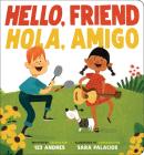 Hello, Friend / Hola, Amigo  Cover Image