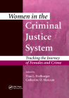 Women in the Criminal Justice System: Tracking the Journey of Females and Crime Cover Image