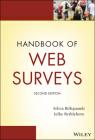 Handbook of Web Surveys (Wiley Handbooks in Survey Methodology) Cover Image
