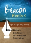 Beacon Hunters: Signs of Light Along the Way Cover Image