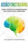 Gedächtnistraining: Durch effektives Gehirntraining das Gedächtnis verbessern Cover Image