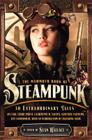 The Mammoth Book of Steampunk (Mammoth Books) Cover Image