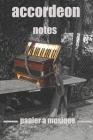 accordeon notes papier a musique: Cahier de musique, music notebook, écrire ses textes et ses partitions Cover Image