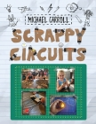 Scrappy Circuits Cover Image