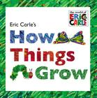 Eric Carle's How Things Grow Cover Image