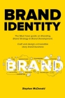 Brand identity: The Must have guide on Branding, Brand Strategy & Brand Development. Craft and design a Irresistible story brand busin Cover Image