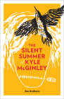 The Silent Summer of Kyle McGinley Cover Image