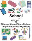 English-Burmese (Myanmar) School Children's Bilingual Picture Dictionary Cover Image